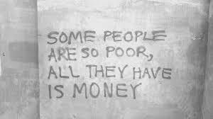 Pensée du jour : la richesse…. lavraie