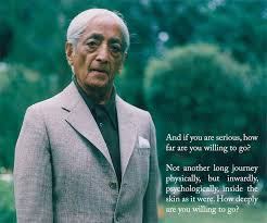 Dicton du jour : Krishnamurti – Quote of the day